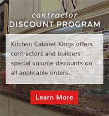 Contractor Discount Program: Kitchen Cabinet Kings offers contractors and builders special volume discounts on all applicable orders.